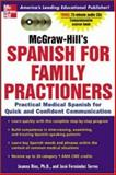 McGraw-Hill's Spanish for Family Practitioners, Rios, Joanna and Fernandez, Jose, 0071439900