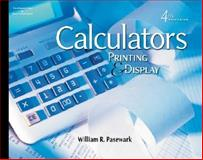 Calculators : Printing and Display, Pasewark, William R., 0538439904