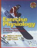 Exercise Physiology : Energy, Nutrition, and Human Performance, McArdle, William D. and Katch, Frank I., 0781749905