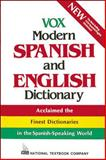 Vox Modern Spanish and English Dictionary : English-Spanish/Spanish-English, Vox Staff, 0844279900