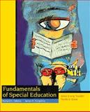 Fundamentals of Special Education : What Every Teacher Needs to Know, Culatta, Richard A. and Tompkins, James R., 0132569914