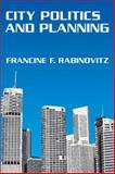 City Politics and Planning, Rabinovitz, Francine F., 0202309916