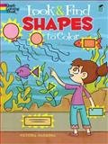 Look and Find Shapes to Color, Victoria Maderna, 0486479919