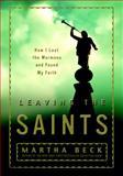 Leaving the Saints, Martha Nibley Beck, 0609609912