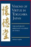 Visions of Virtue in Tokugawa Japan, Tetsuo Najita, 0824819918
