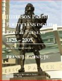 Jefferson Parish Politicians of the Past and Present 1825 - 2005, Borne, Frank J., Jr., 0971339910
