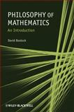 Philosophy of Mathematics : An Introduction, Bostock, David, 1405189916