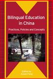 Bilingual Education in China : Practices, Policies and Concepts, , 1853599913