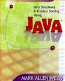 Data Structures and Problem Solving Using Java, Weiss, Mark Allen, 0201549913