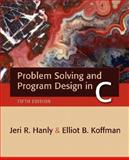 Problem Solving and Program Design in C, Jeri R. Hanly and Elliot B. Koffman, 0321409914