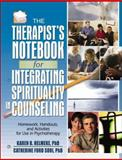 The Therapist's Notebook for Integrating Spirituality in Counseling : Homework, Handouts, and Activities for Use in Psychotheraphy, , 078902991X