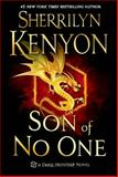 Son of No One, Sherrilyn Kenyon, 1250029910