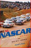 Real NASCAR, Daniel S. Pierce, 1469609916