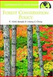 Forest Conservation Policy, V. Alaric Sample and Antony S. Cheng, 1576079910