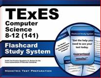 TExES (141) Computer Science 8-12 Exam Flashcard Study System : TExES Test Practice Questions and Review for the Texas Examinations of Educator Standards, TExES Exam Secrets Test Prep Team, 1621209911