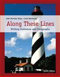 Along These Lines : Writing Sentences and Paragraphs (with MyWritingLab Student Access Code Card), Biays, John Sheridan and Wershoven, Carol, 0205669913