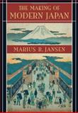 The Making of Modern Japan, Marius B. Jansen, 0674009916