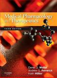 Medical Pharmacology and Therapeutics, Waller, Derek G. and Renwick, Andrew G., 0702029912