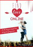 Find Love Online, Fiona Caddies-Miller and Bjorn Miller, 0992419913