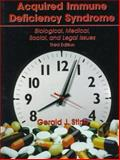 Aquired Immune Deficiency Syndrome : Biological Medical Social and Legal Issues, Stine, Gerald J., 0137899912