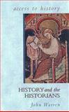 History and the Historians, Warren, John, 0340679913