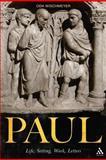 Paul : Life, Setting, Work, Letters, Wischmeyer, Oda, 0567559912