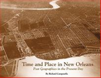 Time and Place in New Orleans, Richard Campanella, 1565549910