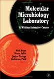 Molecular Microbiology Laboratory : A Writing-Intensive Course, Ream, Walt and Geller, Bruce, 012583991X