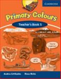 Primary Colours Level 5 Teacher's Book, Diana Hicks and Andrew Littlejohn, 0521699916
