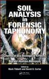 Soil Analysis in Forensic Taphonomy : Chemical and Biological Effects of Buried Human Remains, , 1420069918