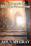 In Search of Hidden Treasures, Ahuvah Gray, 1466399910