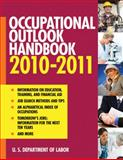 Occupational Outlook 2010-2011, U. S. Department of Labor, Bureau of Labor Statistics Staff, 1602399913