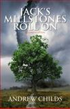 Jack's Millstones Roll On, Andrew Childs, 1630639915