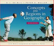 Concepts and Regions in Geography, Blij, H. J. de and Muller, Peter O., 0471649910