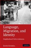 Language, Migration, and Identity 9780521519915