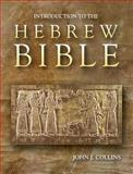 Introduction to the Hebrew Bible, Collins, John J., 0800629914