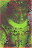 Wonders and the Order of Nature, 1150-1750, Daston, Lorraine and Park, Katharine, 0942299914