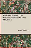 Roast Beef Medium, Edna Ferber, 1406749915