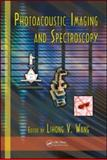Photoacoustic Imaging and Spectroscopy, , 1420059912