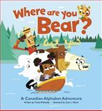 Where Are You, Bear?, Frieda Wishinsky, 1897349912