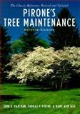 Pirone's Tree Maintenance 7th Edition