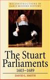 The Stuart Parliaments, 1603-1689, Smith, David L., 0340719915