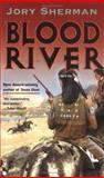 Blood River, Jory Sherman, 0425199916