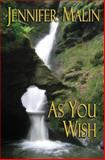 As You Wish, Jennifer Malin, 1481299913