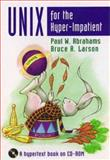 UNIX for the Hyperimpatient, Abrahams, Paul W. and Larson, Bruce R., 0201419912