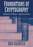 Foundations of Cryptography: Volume 2, Basic Applications, Goldreich, Oded, 052111991X