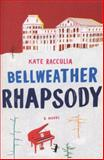 Bellweather Rhapsody, Kate Racculia, 0544129911