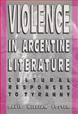 Violence in Argentine Literature 9780826209917