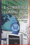E-Commerce Coming into Its Own 9781600219917