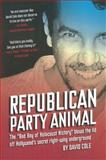 Republican Party Animal, David Cole, 1936239914